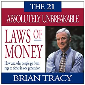 The 21 Absolutely Unbreakable Laws of Money Speech