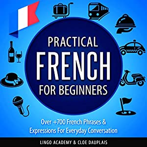 Practical French for Beginners Audiobook