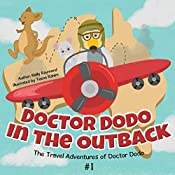 Doctor Dodo in the Outback (The Travel Adventures of Doctor Dodo Book 1)