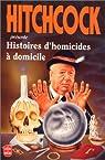 Hitchcock présente histoires d'homicides à domicile par Hitchcock