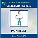 Guided Self-Hypnosis: Pain Relief