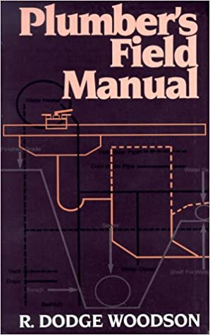 Plumbers field manual r dodge woodson 9780070717794 amazon plumbers field manual r dodge woodson 9780070717794 amazon books fandeluxe Image collections