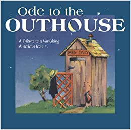 Ode to the outhouse