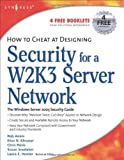 How to Cheat at Designing Security for a Windows Server 2003 Network Pdf