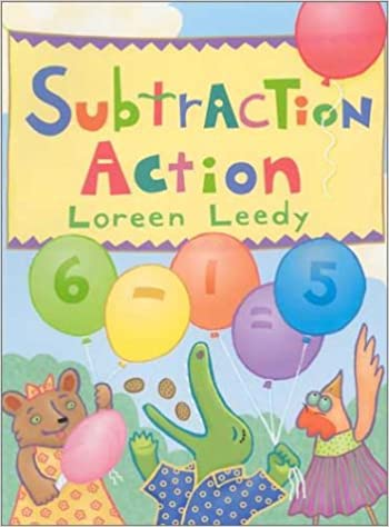 Subtraction Action: Loreen Leedy: 9780823417643: Amazon.com: Books