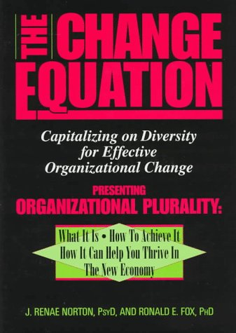 Change Equation: Capitalizing on Diversity for Effective Organizational Change