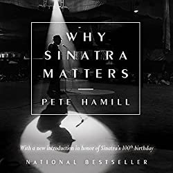 Why Sinatra Matters