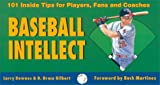 img - for Baseball Intellect: 101 Tips for Players, Fans and Coaches book / textbook / text book
