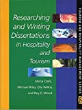 Researching and Writing Dissertations in Hospitality and Tourism