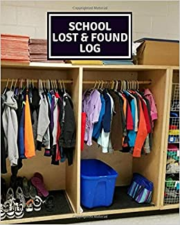 School Lost Found Log Lost And Found Journal Log Book Record All Items And Money Found Handy Tracker To Keep Track Gifts For Hotel Hospitality More With 110 Pages