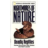 National Geographic's Nightmares of Nature: Deadly Reptiles