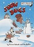 Snow Bugs, Jon Buller and Susan Schade, 0679879137