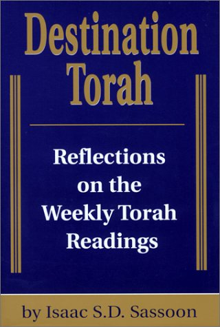 Download Destination Torah: Notes and Reflections on Selected Verses from the Weekly Torah Readings ebook
