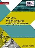 Collins AQA GCSE English Language and English Literature — AQA GCSE English Language and English Literature: Advanced Student Book (Collins Gcse English Language and English Literature for Aqa)