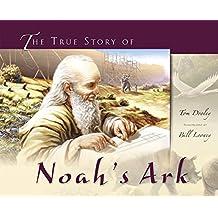 The True Story of Noah's Ark