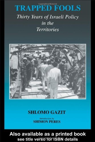 Download By Shlomo Gazit - Trapped Fools: 1st (first) Edition pdf