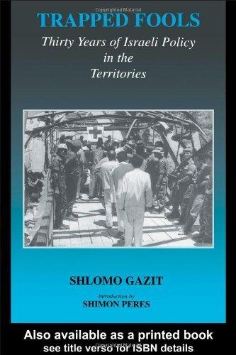 By Shlomo Gazit - Trapped Fools: 1st (first) Edition ebook