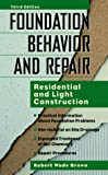 img - for Foundation Behavior and Repair: Residential and Light Construction book / textbook / text book
