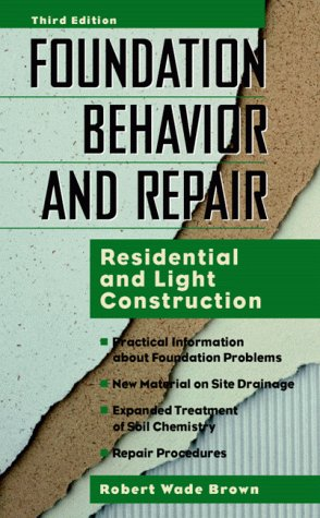 Foundation Behavior and Repair: Residential and Light