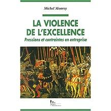 VIOLENCE DE L'EXCELLENCE (LA)