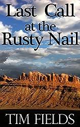 Last Call at the Rusty Nail