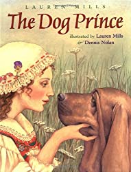 The Dog Prince: An Original Fairy Tale