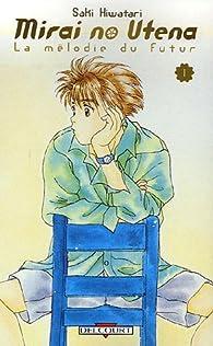 Mirai no Utena, tome 1  par Saki Hiwatari