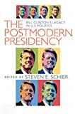 The Postmodern Presidency 9780822941354