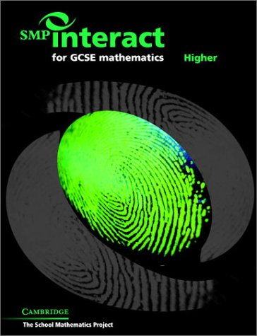 SMP Interact for GCSE Mathematics - Higher (SMP Interact Key Stage 4)