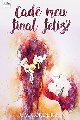 Cad meu final feliz? (Portuguese Edition)