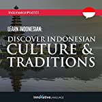 Learn Indonesian: Discover Indonesian Culture & Traditions |  Innovative Language Learning LLC