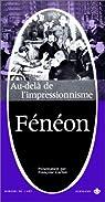 Au-delà de l'impressionnisme par Fénéon