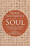 Noble Sentiments of the Soul