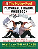 The Motley Fool Personal Finance Workbook: A Foolproof Guide to Organizing Your Cash and Building Wealth