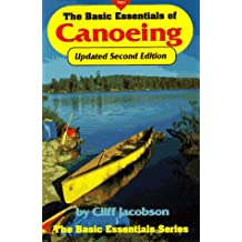 The Basic Essentials of Canoeing