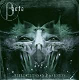 Reflections in Darkness by Beta (2004-09-27)