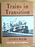 Trains in Transition, Outlet Book Company Staff and Random House Value Publishing Staff, 0517020769