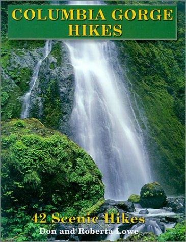 Columbia Gorge Hikes: 42 Scenic Hikes