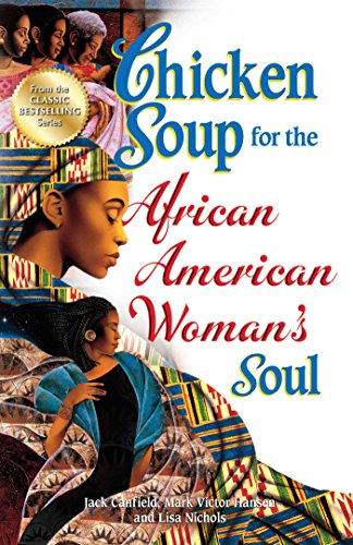 Chicken Soup for the African American Woman's -