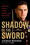 Book cover for Shadow of the Sword: A Marine's Journey of War, Heroism, and Redemption