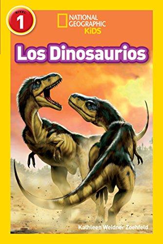 National Geographic Readers: Los Dinosaurios (Dinosaurs) (Spanish Edition) by [Zoehfeld