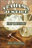 Alabama Justice, Ann Onymous, 160813914X
