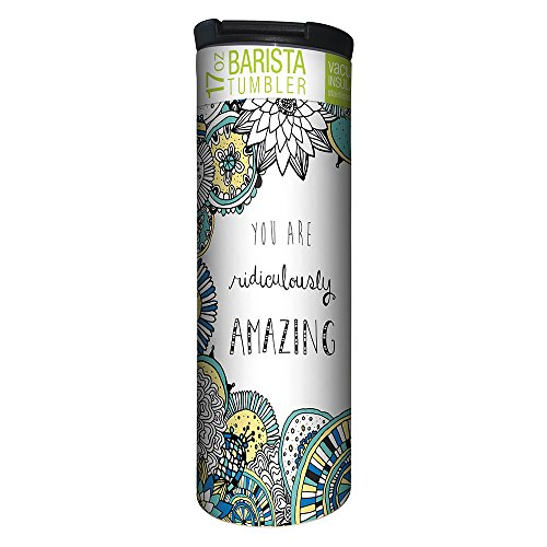 - Tree-Free Greetings Ridiculously Amazing Vacuum Insulated Travel Coffee Tumbler, 17 Ounce Stainless Steel Mug, Cute Gift for Coffee Lovers (BT21894)
