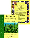 img - for Indiana State History from a Christian Perspective (Complete Course) (State History from a Christian Perspective, Indiana) book / textbook / text book