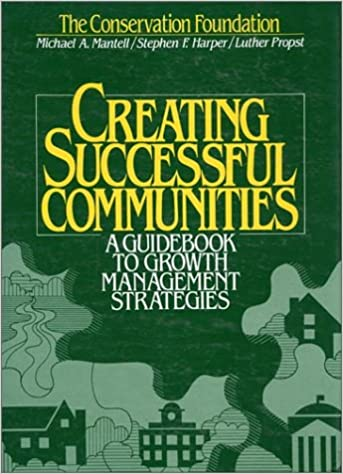 A Guidebook To Growth Management Strategies Creating Successful Communities