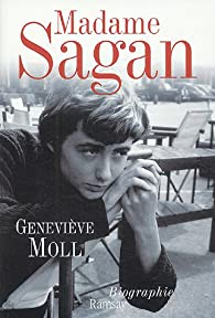 Madame Sagan par Geneviève Moll