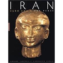 IRAN : 2500 ANS D'ART PERSE