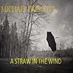 A Straw in the Wind | Michael Prescott