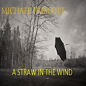 A Straw in the Wind Audiobook