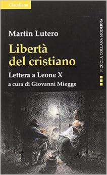 Book Libertà del cristiano. Lettera a Leone X